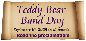 Read the Teddy Bear Band Proclamation
